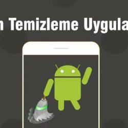 Android için en iyi telefon temizleme uygulamaları 2019